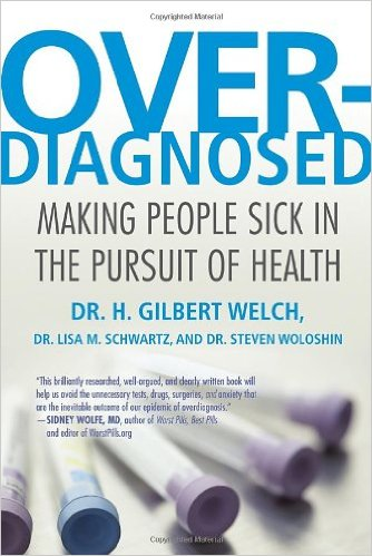 overdiagnosed-h-gilbert-welch